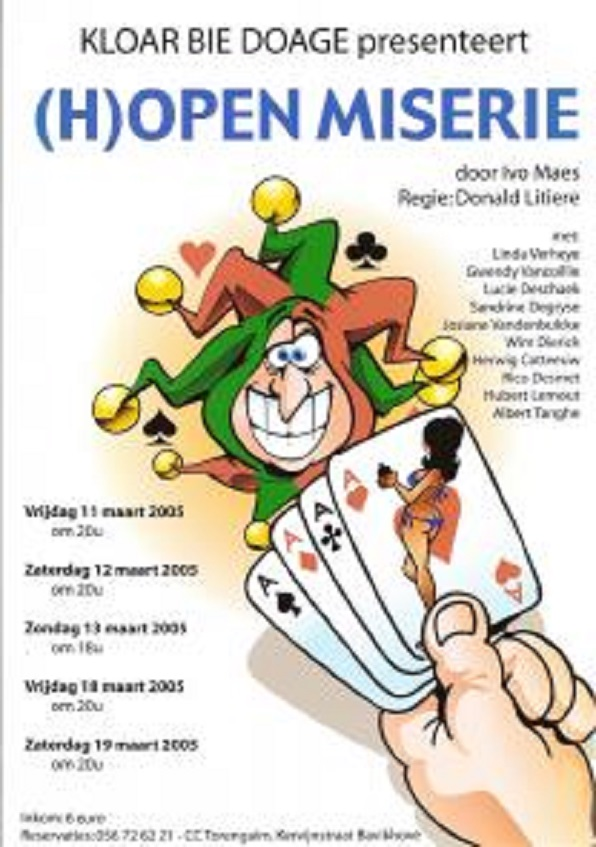 affiche voorstelling 2005: (h)open miserie